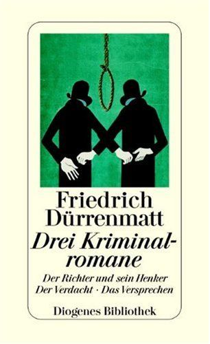 to read: The Judge and His Hangman by Friedrich Dürrenmatt