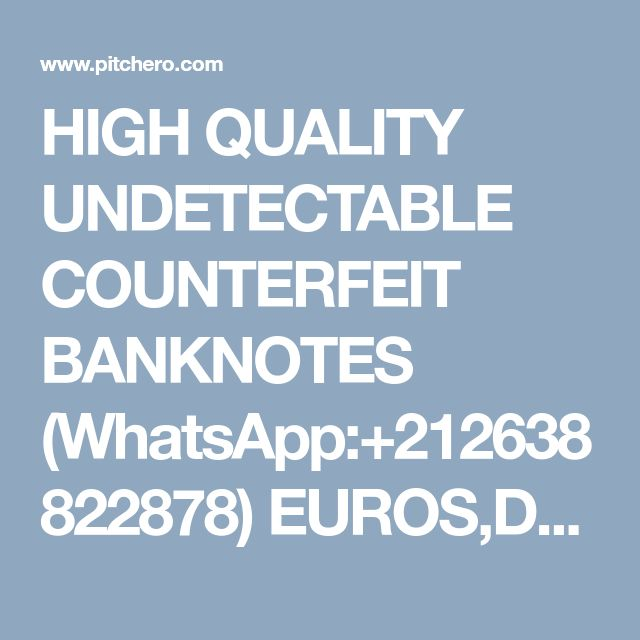 HIGH QUALITY UNDETECTABLE COUNTERFEIT BANKNOTES (WhatsApp:+212638822878) EUROS,DOLLARS AND POUNDS.AND S.S.D CHEMICALS. - General Discussion - Forum - Swansea City Hockey Club