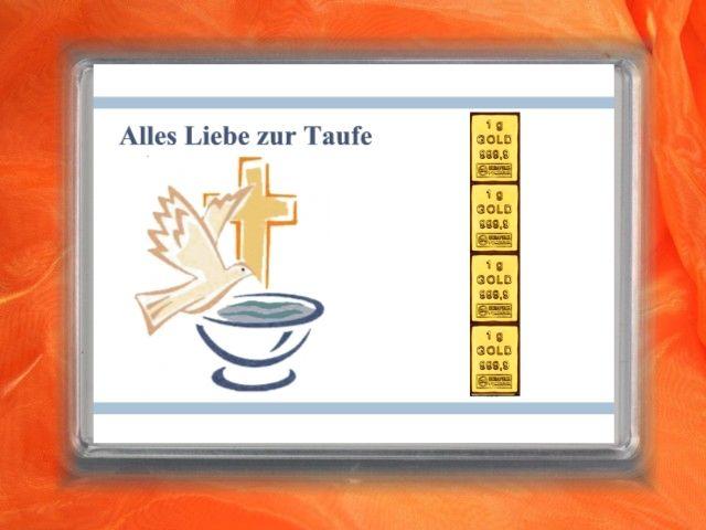 4 x 1 g Goldbarren Alles Liebe zur Taufe mit Taube und Taufbecken