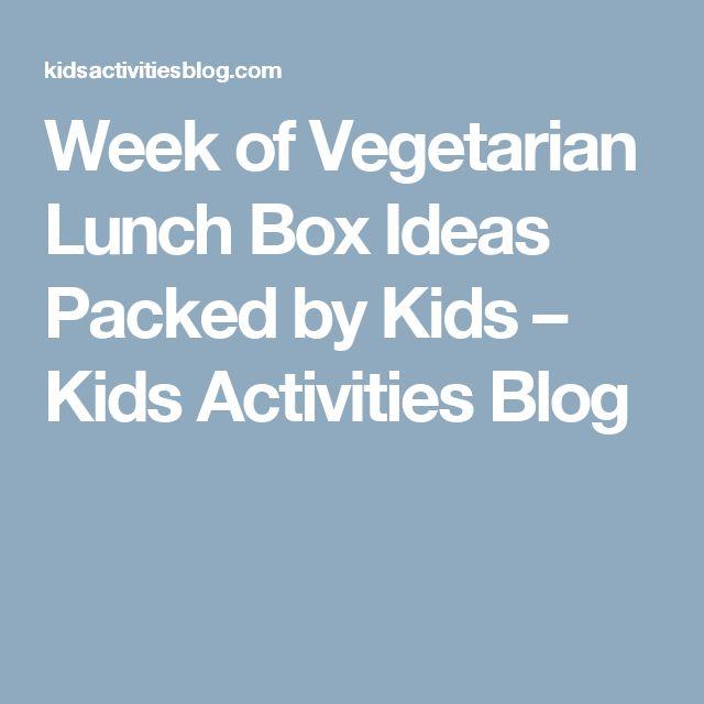 Week of Vegetarian Lunch Box Ideas Packed by Kids – Kids Activities Blog