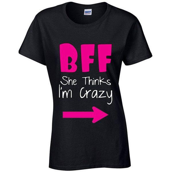 Bff She Thinks Im Crazy T Shirt Bff Shirt Bff Shirts Matching Tshirts... ($5) ❤ liked on Polyvore featuring tops, t-shirts, shirts, grey, women's clothing, military style shirt, shirts & tops, grey tee, military fashion and military style t shirts