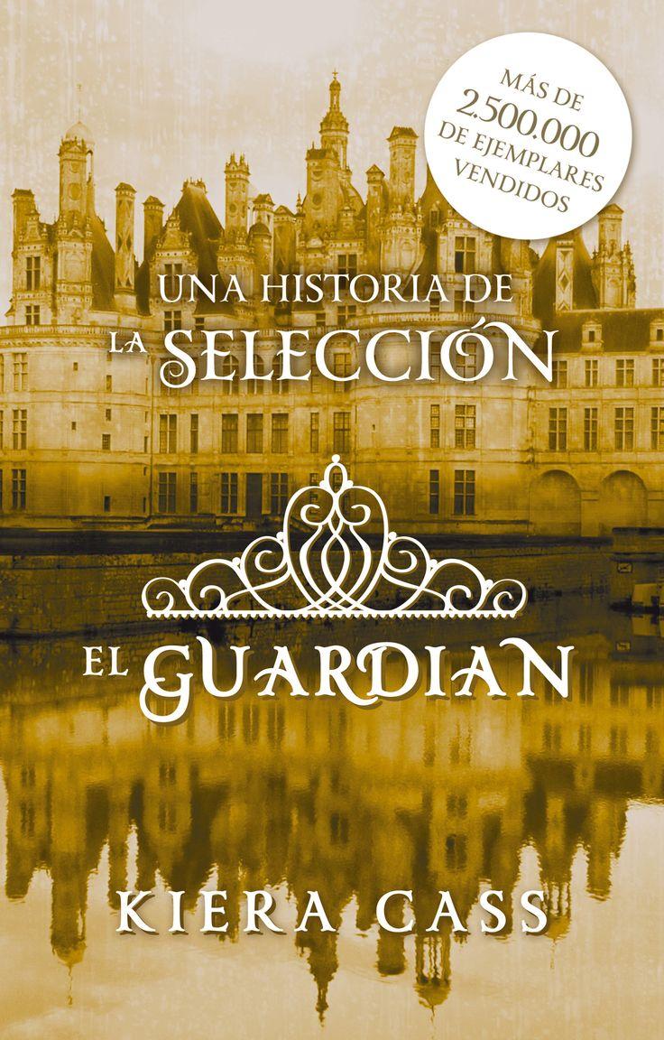 El Guardián (ebook) - Kiera Cass