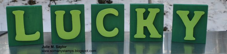 Happy St. Patrick's Day *Lucky Blocks* Supplies:  2x4 (each block is 4 inches tall)  Acrylic Paint: Grass Green & Apple Tart  Wood Cut Letters  Foam Paint Brushes  Sticky back Velcro dots to adhere letters to blocks