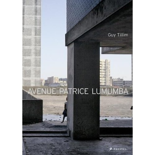 Avenue Patrice Lumumba: Guy Tillim The eighty images in this book focuses on the…