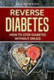 Free Kindle Book -   Reverse Diabetes: How To Stop Diabetes Without Drugs (Diabetes, Diabetes Cure, Reverse Diabetes, Diabetes Solution, Diabetes Cookbook, Diabetes Diet, Diabetes Nutrition)