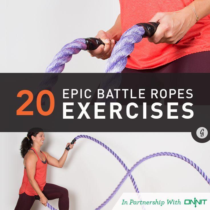 20 Epic Battle Ropes Exercises #battlerope #exercise #greatist