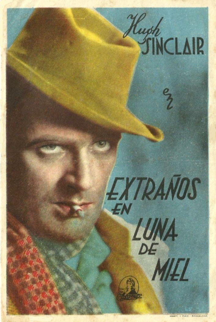 """Extraños En Luna De Miel (1936) """"Strangers On Honeymoon"""