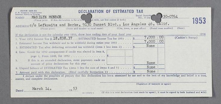 MARYLIN MONROE Une déclaration de Taxe datant du 14 mars 1953, faisant état d'une estimation de taxes de Marilyn Monroe de l'année 1952 dont le montant s'élevait à $18,838.37 (soit l'équivalent aujourd'hui de $141,279.64). Le document n'est pas signé, probablement par le fait que le numéro de sécurité sociale de Marilyn est incorrect