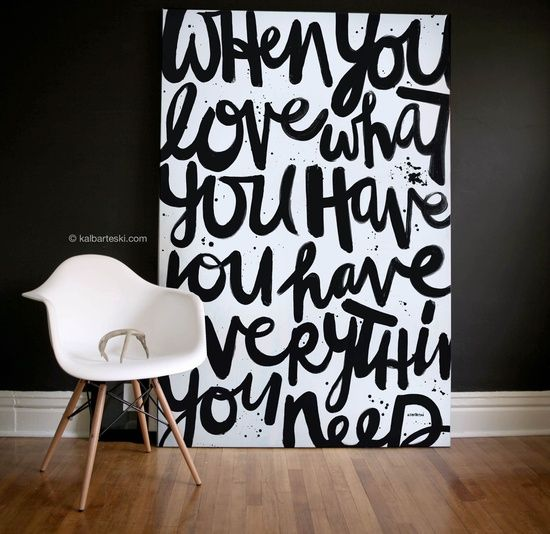 Oversized black and white with a phrase