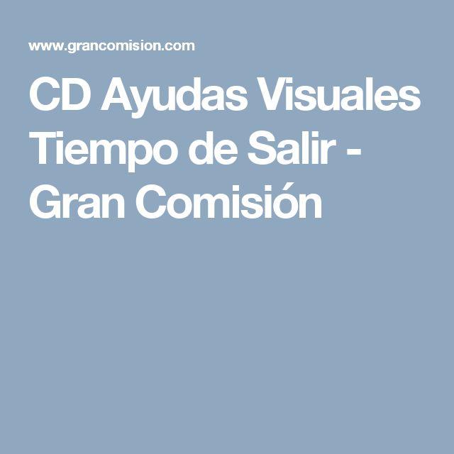 CD Ayudas Visuales Tiempo de Salir - Gran Comisión