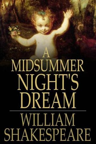 A journey of true love in a midsummer nights dream by william shakespeare