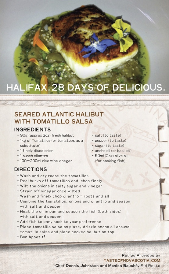 """Seared Atlantic #Halibut with Tomatillo #Salsa"", a #Halifax #recipe from Fid Resto, makes for a flavourful #seafood dish just right for a #Maritime inspired meal. #28daysofdelicious"
