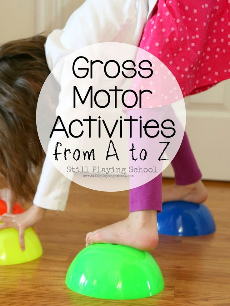 Still Playing School: Active Games for Kids: Fun Gross Motor Ideas from A to Z