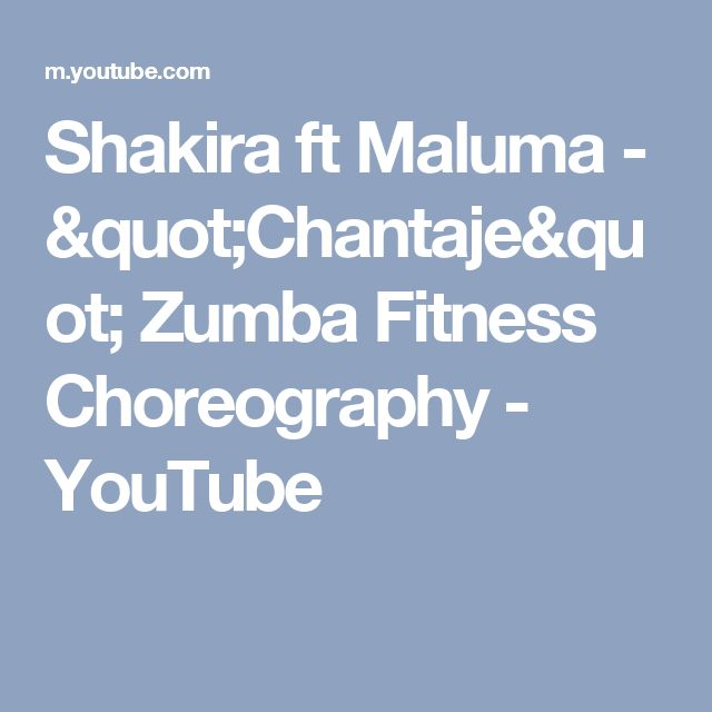Shakira ft maluma chantaje zumba fitness choreography for Gruppo di esercizi da fitness