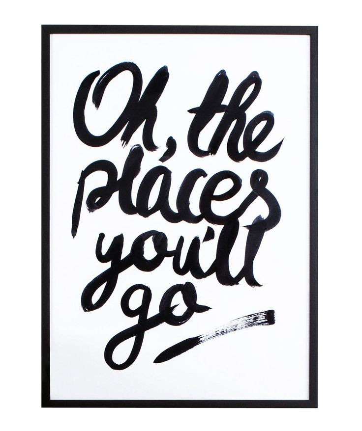 Oh The Places You'll Go Print