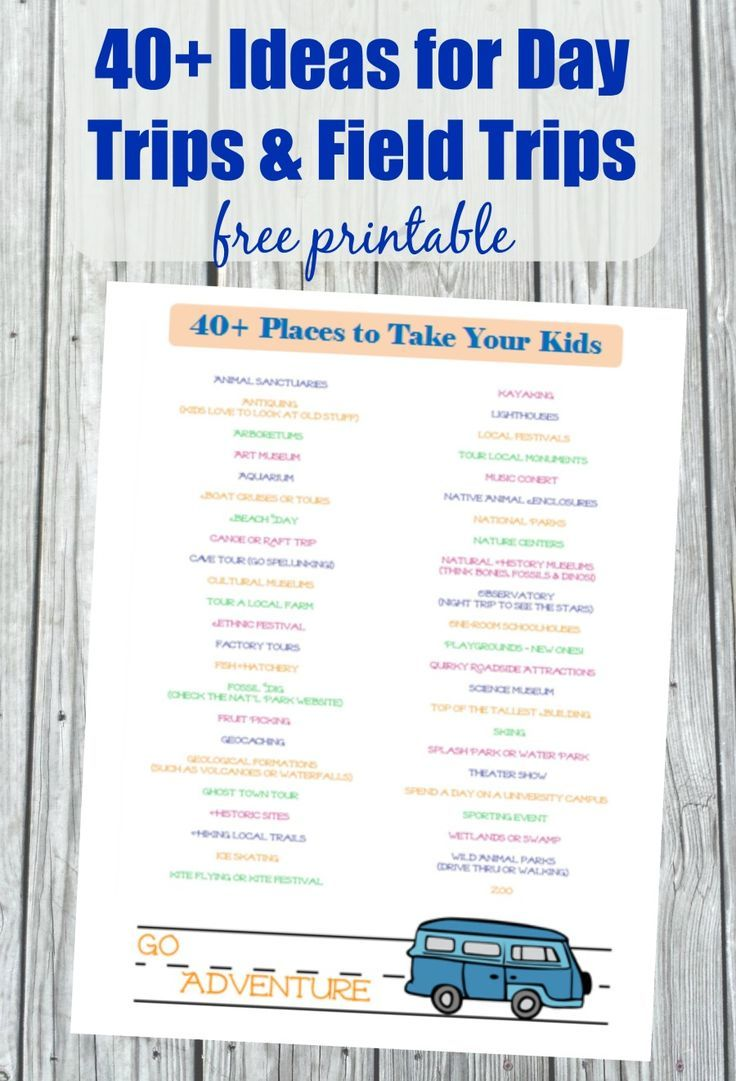 40 Fun Places To Take Kids Near Me Preschool Field Trip Day Trips For Kids Homeschool Field Trips