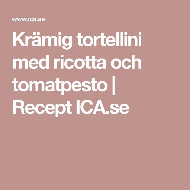 Krämig tortellini med ricotta och tomatpesto | Recept ICA.se