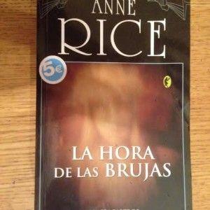 La hora de las brujas de Anne Rice por 3€ #libros #descuento