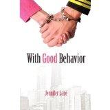 With Good Behavior (Paperback)By Jennifer Lane