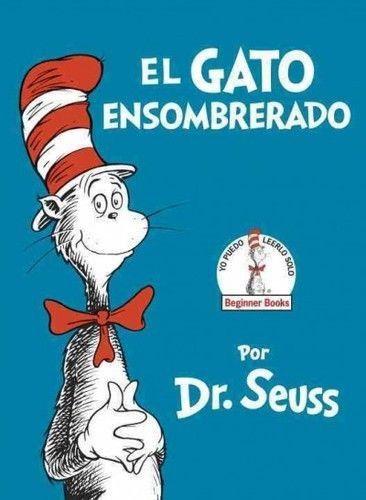 GATO ENSOMBRERADO / THE CAT IN THE HAT IN SPANISH