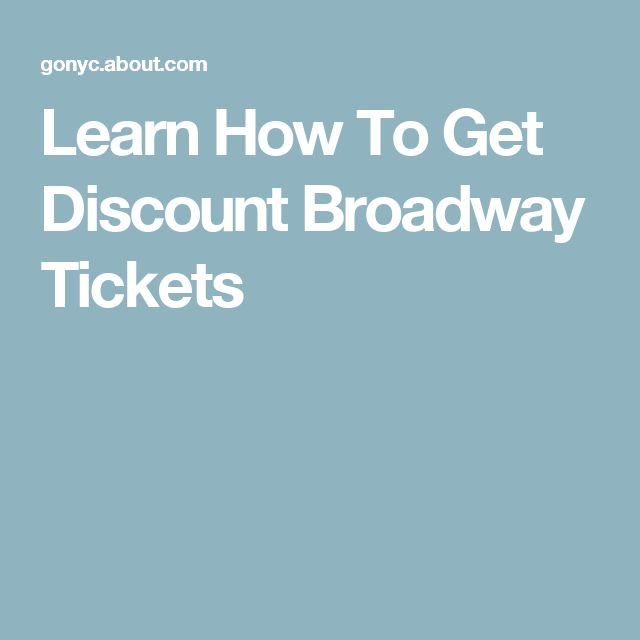 Learn How To Get Discount Broadway Tickets