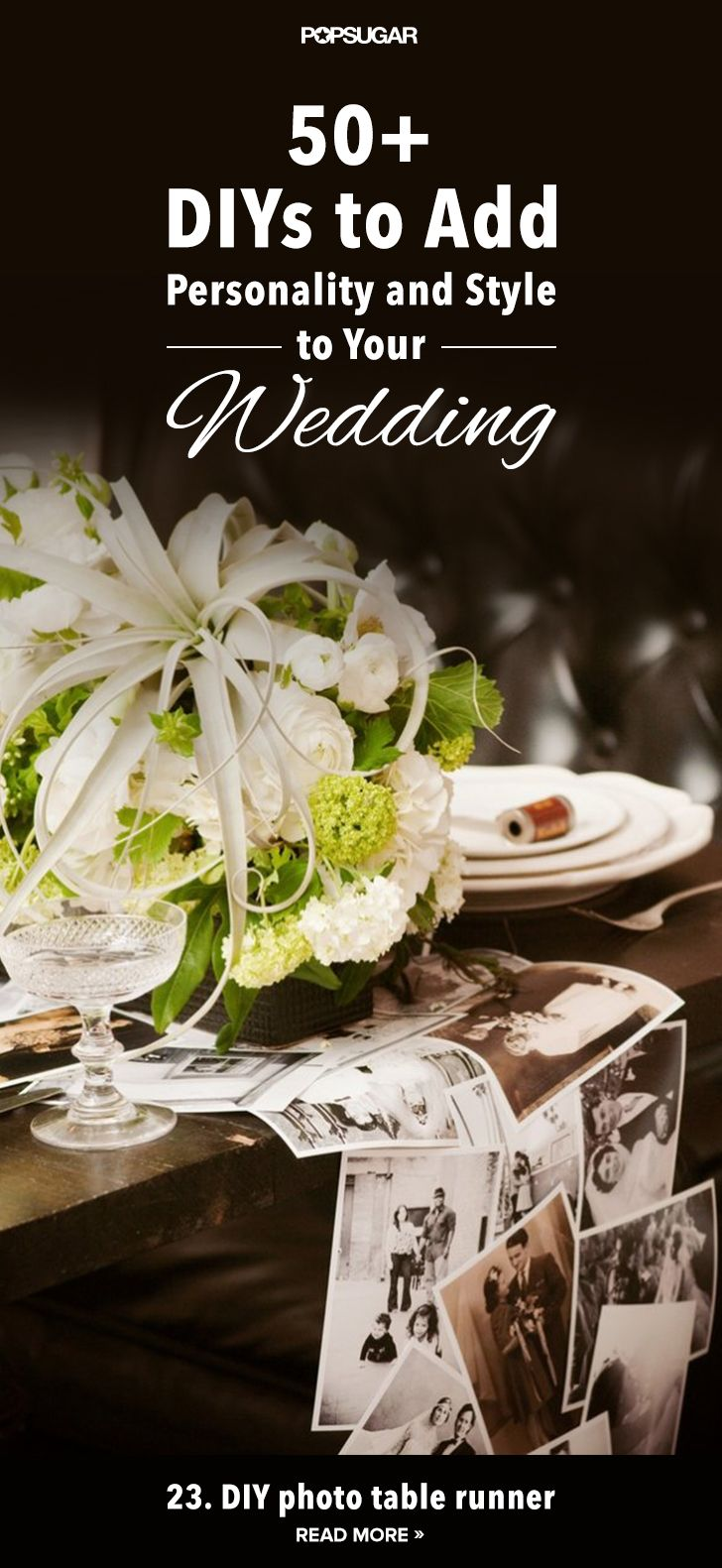 50+ DIYs to Add Personality and Style to Your Wedding but I think that some of these would be great for any occassion!