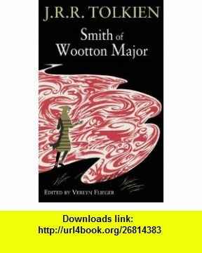 Smith of Wootton Major (9780007202478) J R R Tolkien , ISBN-10: 0007202474  , ISBN-13: 978-0007202478 ,  , tutorials , pdf , ebook , torrent , downloads , rapidshare , filesonic , hotfile , megaupload , fileserve