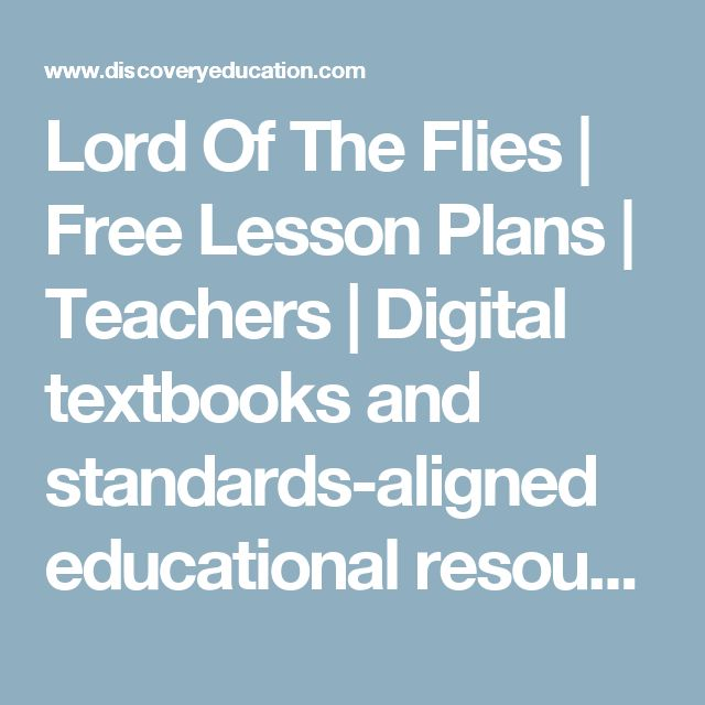 Lord Of The Flies   Free Lesson Plans   Teachers   Digital textbooks and standards-aligned educational resources