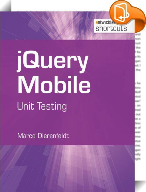 jQuery Mobile    ::  Das Thema Unit Testing und insbesondere testgetriebene Entwicklung ist heute nichts Neues mehr, dennoch ist es gerade im JavaScript-Umfeld noch nicht bei jedem Entwickler angekommen. Seit mehr als zehn Jahren gibt es nun schon Unit-Testing-Frameworks für JavaScript. Eines der neueren JavaScript-Unit-Testing-Frameworks ist QUnit, das Testframework aus der jQuery-Familie.  In diesem shortcut wird der Leser an die Grundlagen des Unit Testings mit einem Fokus auf JavaS...