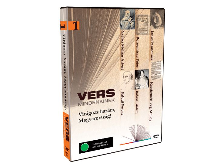 Vers mindenkinek 1. Virágozz hazám, Magyarország! (DVD) - Poet for everyone 1. Bloom my homeland, Hungary! DVD