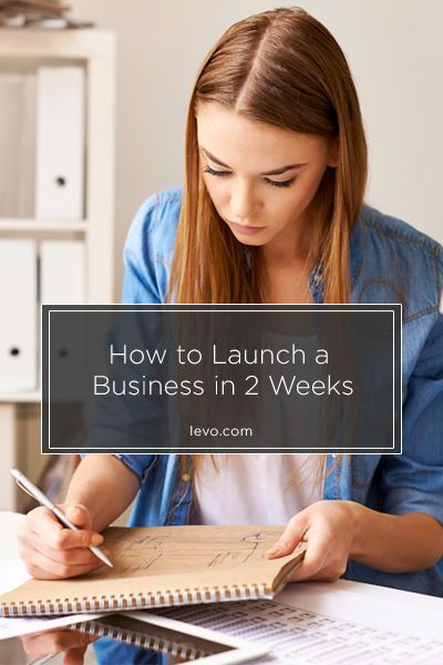 Launch a business in just 14 days - http://www.levo.com business tips #succeed #business