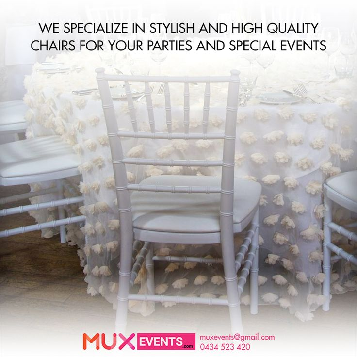 Beautiful White Chiavari Chairs To Make Your Event Perfect And Memorable.   +Mux Events