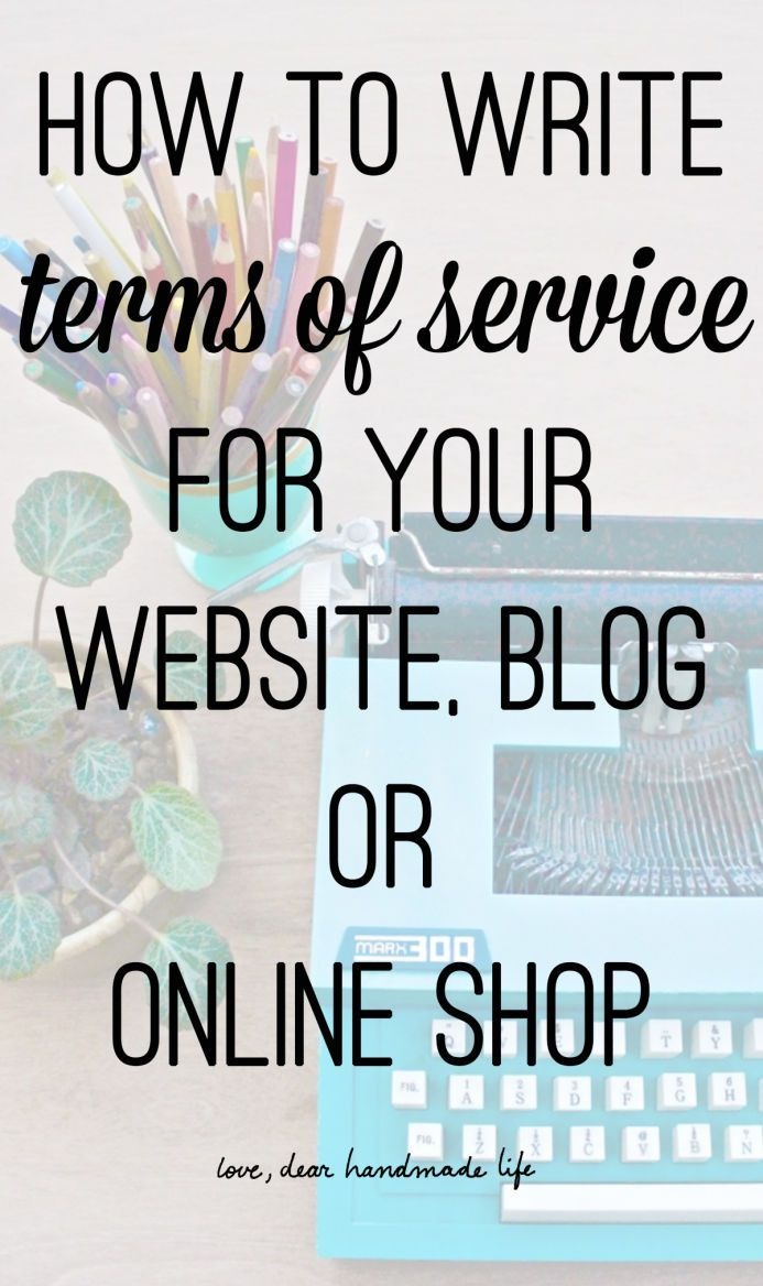 How to write terms of service for your website online shop from Dear Handmade Life