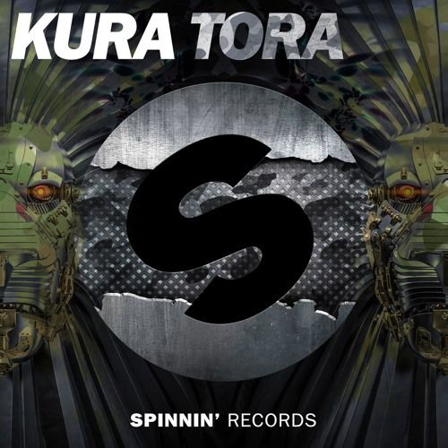 KURA - TORA [OUT NOW] by Spinnin' Records
