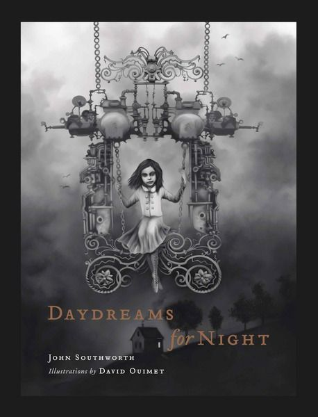 Daydreams for Night by John Southworth