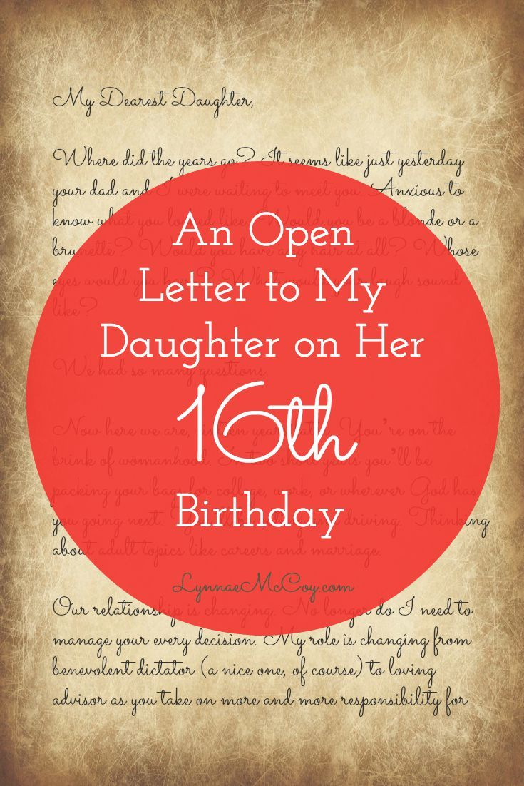 a letter to my daughter on her 1st birthday what advice would you give your sixteen year 20165