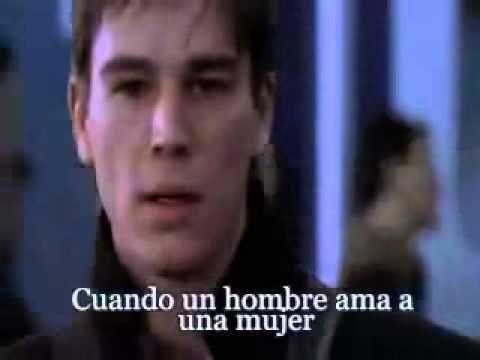 MICHAEL BOLTON - CUANDO UN HOMBRE AMA A UNA MUJER ( SUBTITULADA EN ESPAÑ...