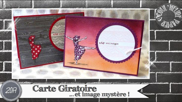 """Vidéo-Tuto """"Carte Giratoire & Image Mystère"""" par Coul'Heure Papier"""