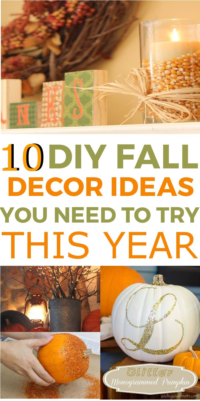 10 easy diy fall decor ideas you need to try this year - Fall Decor Ideas