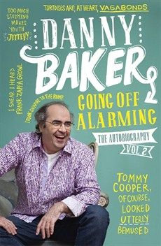 The dazzlingly funny second volume of Danny Baker's memoirs: the television years.