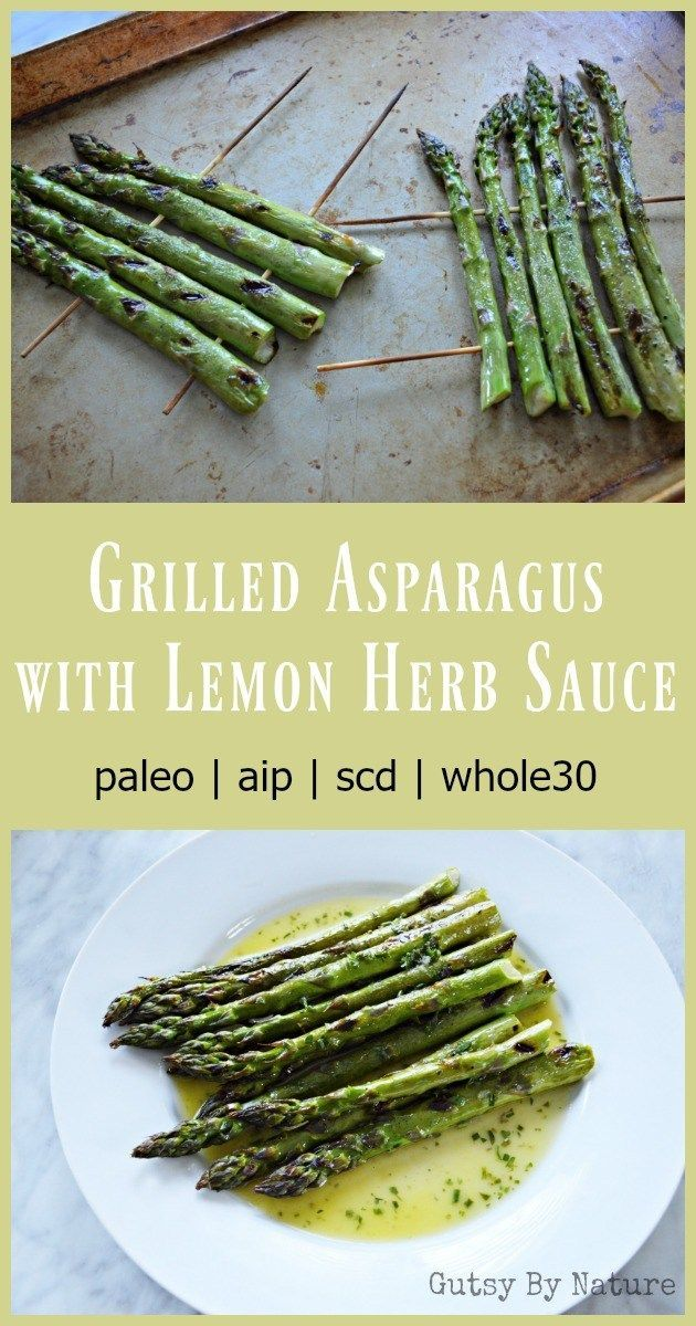 Grilled Asparagus With Lemon Herb Sauce Aip Scd Gutsy By Nature Recipe Grilled Asparagus Recipes Grilled Asparagus Best Asparagus Recipe