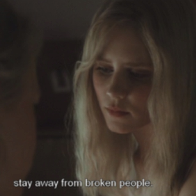 Stay away from broken people- White Oleander