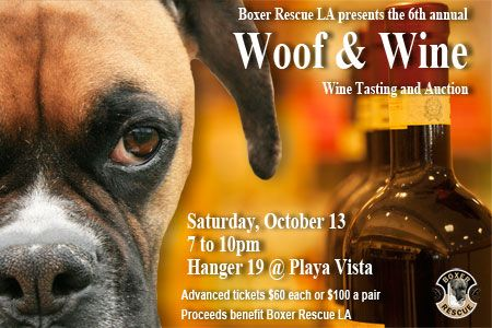 Los Angeles residents will get the chance to help Boxers at the Boxer Rescue Los Angeles's annual Woof & Wine event on Saturday, October 13.