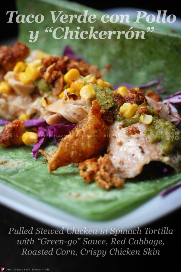 "TACO VERDE CON POLLO Y ""CHICKERRÓN"" 