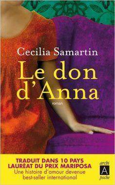 Amazon.fr - Le don d'Anna - Cecilia Samartin, Mélanie Carpe - Livres