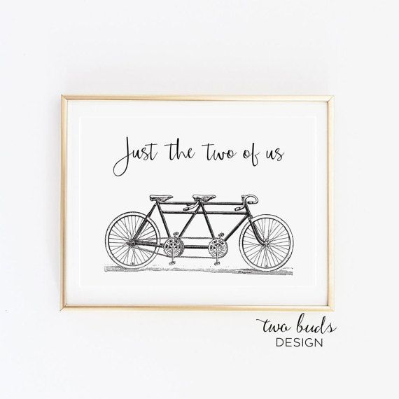 Printable Wall Art, Just the Two of Us Quote, Family, Love, Relationships, Bike, Gift for her, Gift for him