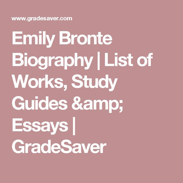 Emily Bronte Biography | List of Works, Study Guides & Essays | GradeSaver