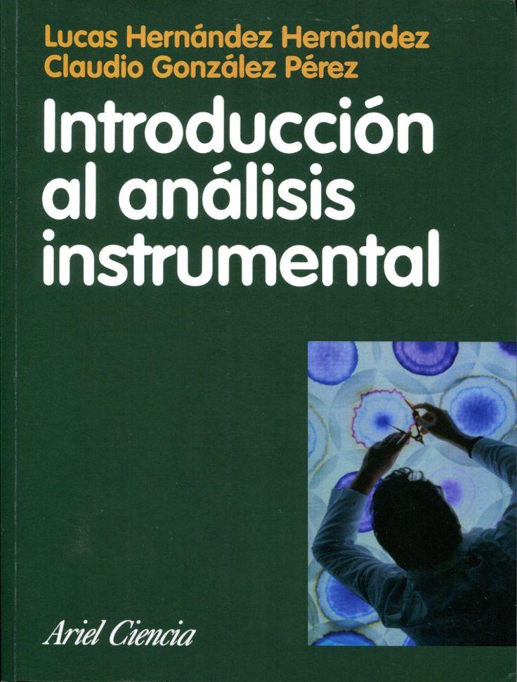 Introducción al análisis instrumental / Lucas Hernández Hernández y Claudio González Pérez. - Barcelona : Ariel, 2002