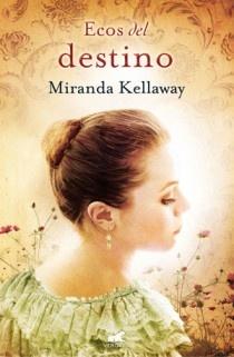 Ecos del destino, Miranda Kellaway
