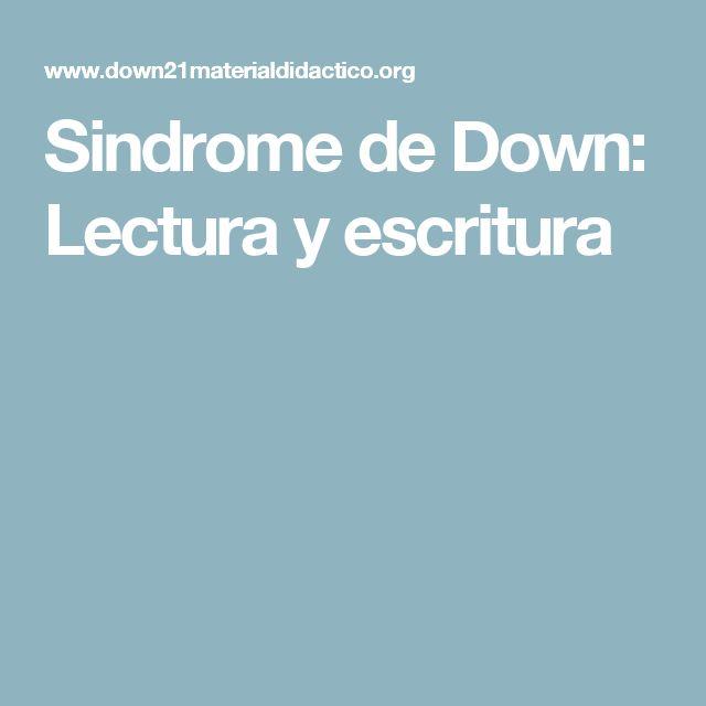 Sindrome de Down: Lectura y escritura